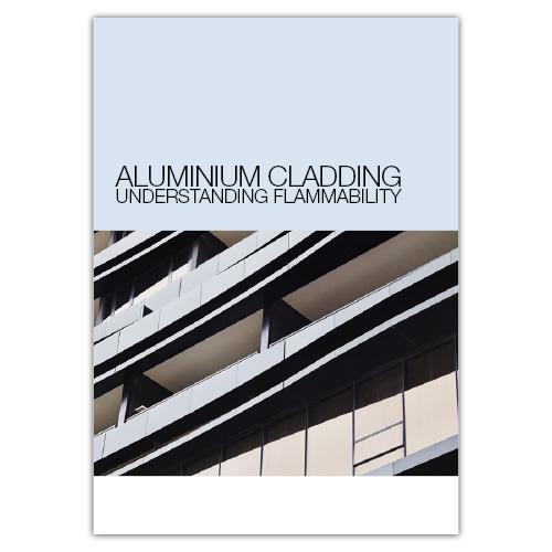 White Paper: Aluminium Cladding Understanding Flammability